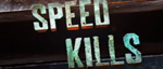 Speed-kills-small