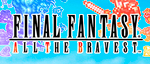 Final-fantasy-all-the-bravest-mini