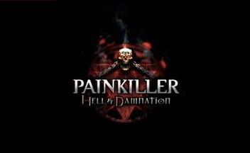 Painkiller: Hell & Damnation в двух вариантах на Steam