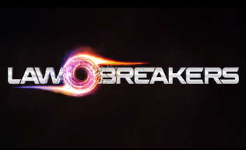 Видео LawBreakers - отзывы с E3 2017