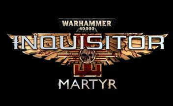 Бука выпустит Warhammer 40000: Inquisitor - Martyr в России