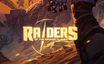 Трейлер Raiders of the Broken Planet к Gamescom 2017, дата выхода