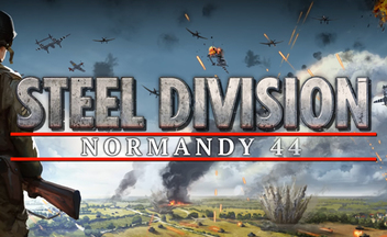 Трейлер Steel Division: Normandy 44 на движке игры