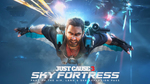 Трейлер Just Cause 3 - DLC Sky Fortress