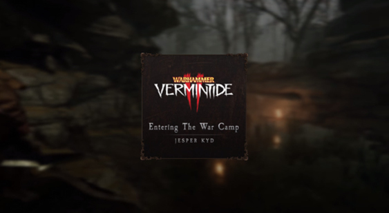 Саундтрек Warhammer: Vermintide 2 - Entering the War Camp