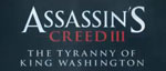 Трейлер Assassin's Creed 3: Tyranny of King Washington